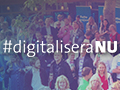 #digitaliseraNU